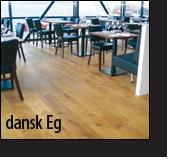 Klik her, og læs mere om dansk Eg