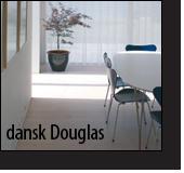 Klik her, og læs mere om dansk Douglas